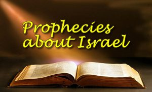 prophecy fulfilled by Israel