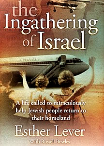 The Ingathering of Israel - Esther Lever